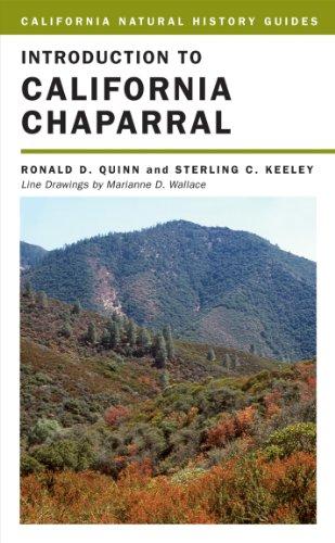Introduction to California Chaparral (California Natural History Guides Book 90) (English Edition)