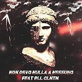 Non Devo Nulla a Nessuno (feat. Bll Clntn)
