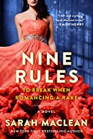 Nine Rules to Break When Romancing a Rake (Love By Numbers, 1)