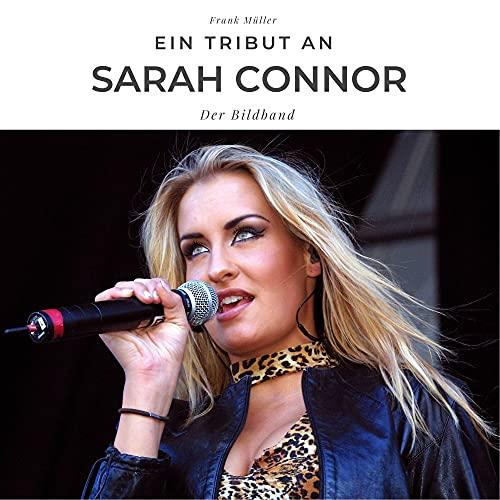 Ein Tribut an Sarah Connor: Der Bildband