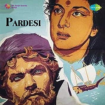Pardesi (Original Motion Picture Soundtrack)