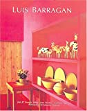 Life and Work of Luis Barragan