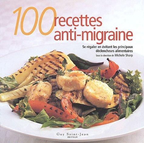 100 recettes anti-migraines