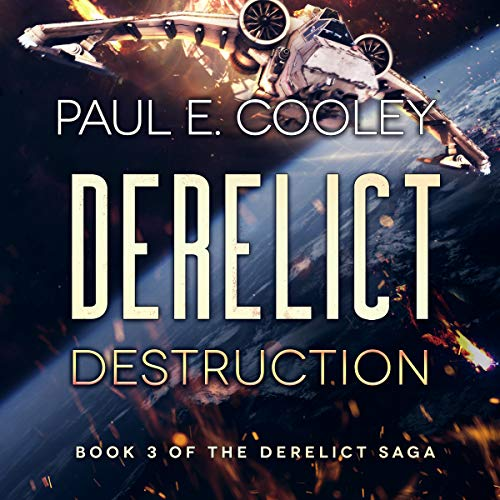 Derelict: Destruction audiobook cover art