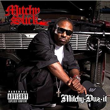 Mitchy Duz It