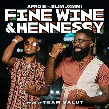 Fine Wine & Hennessy