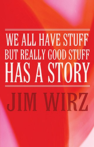 We All have Stuff but Really Good Stuff has a Story (English Edition)
