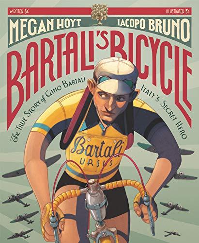 Image of Bartali's Bicycle: The True Story of Gino Bartali, Italy's Secret Hero