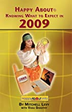Happy About Knowing What to Expect in 2009: Business, Electronic, Consumer and Political Trends