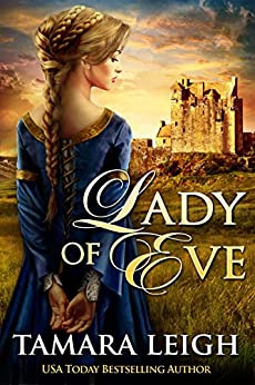 LADY OF EVE: A Medieval Romance by [Tamara Leigh]