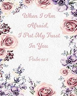 When I Am Afraid, I Put My Trust In You Psalm 56:3: 2020 Weekly Planner Organizer Calendar