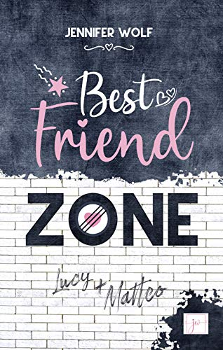 Best Friend Zone - Lucy und Matteo