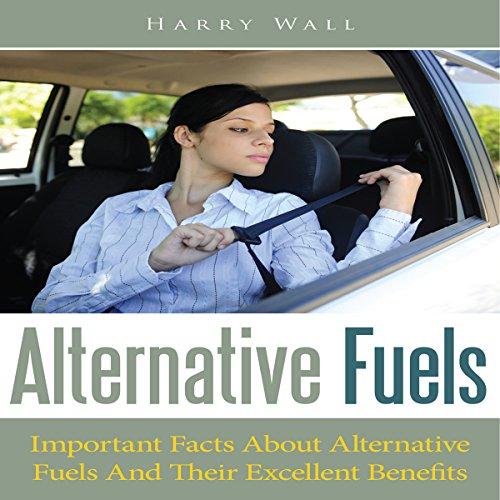 Alternative Fuels audiobook cover art