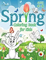 Spring Coloring Book for Kids: (Ages 4-8) With Unique Coloring Pages! (Seasons Coloring Book & Activity Book for Kids)