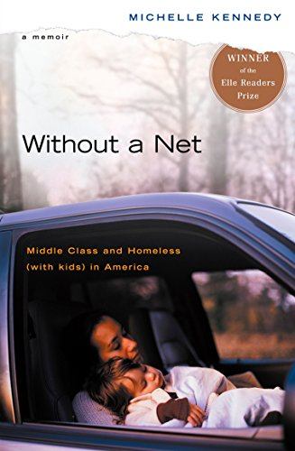 Without a Net: Middle Class and Homeless (with Kids) in...