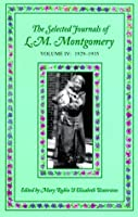 MONTGOMERY : SELECT JOURNALS V4 (Selected Journals of L.M.Montgomery)