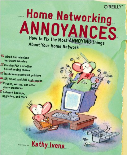 Home Networking Annoyances: How to Fix the Most Annoying Things About Your Home Network (English Edition)
