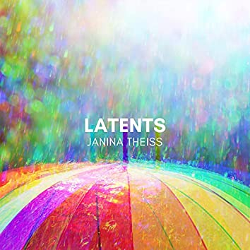 Latents