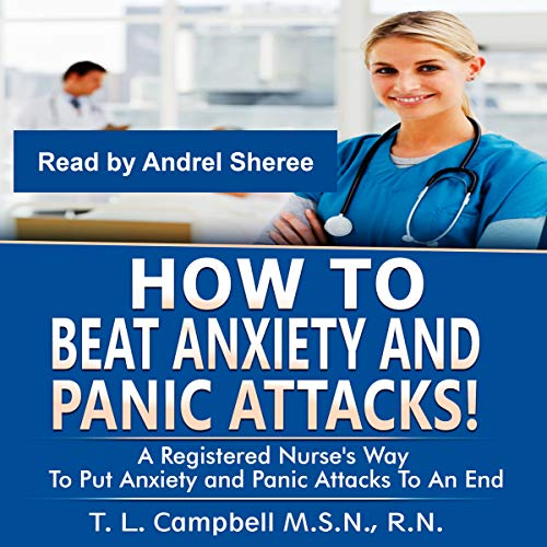 How to Beat Anxiety and Panic Attacks! audiobook cover art