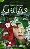 Die Kinder Gaias - Sammelband: Die komplette Trilogie in einem Buch