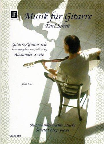 Karl Scheit - Musik für Gitarre: Ausgewählte leichte Stücke von Dowland bis Tárrega. für Gitarre. Ausgabe mit CD.