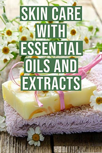 SKIN CARE: SKIN CARE WITH ESSENTIAL…