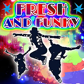 Fresh and Funky