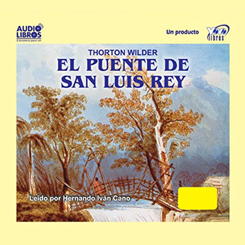 『El Puente de San Luis Rey (Texto Completo) [The Bridge of San Luis Rey]』のカバーアート
