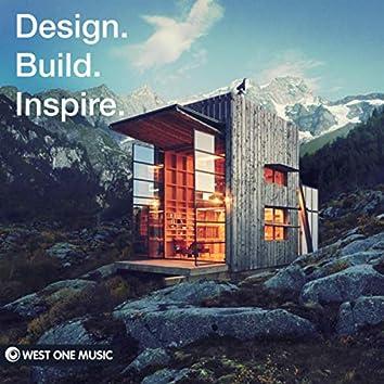 Design. Build. Inspire (Original Score)