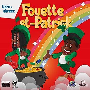 Fouette Saint-Patrick