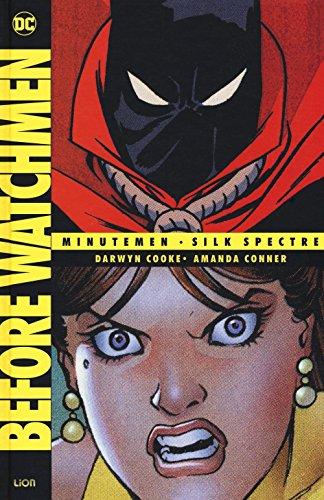 Before Watchmen #02 - Minutemen/Silk Spectre (1 BOOKS)