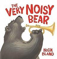 The Very Noisy Bear 1443157082 Book Cover