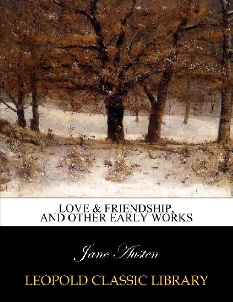 置くためにパックビザ追加Love & friendship, and other early works