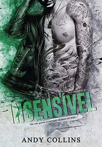 INSENSÍVEL (ORIGINALS Livro 2)