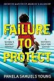 Failure to Protect (Dre Thomas Series)