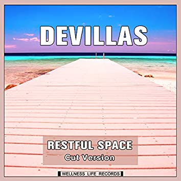 Restful Space (Cut Version)