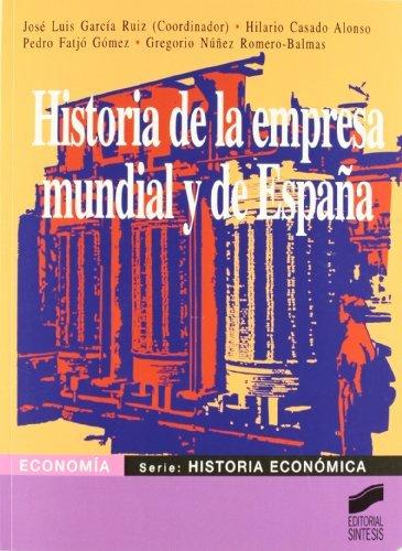 Historia de la empresa mundial y de España (Sintesis Economia nº 3) eBook: Ruiz (editor), José Luis García: Amazon.es: Tienda Kindle