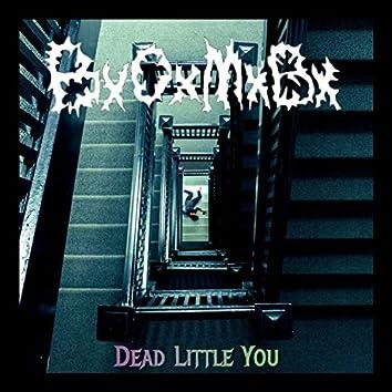 Dead Little You