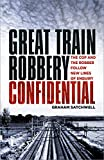 Great Train Robbery Confidential: The Cop and the Robber Follow New Lines of Enquiry