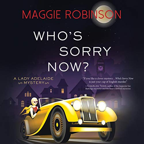 Who's Sorry Now? Audiobook By Maggie Robinson cover art