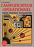 L'Amplificateur opérationnel : Cours pratique d'utilisation (Collection scientifique contemporaine)