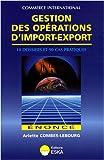 Gestion des opérations d'import-export : Enoncé