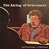 The Airing Of Grievances [Explicit]