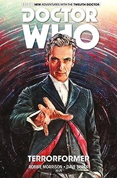 Doctor Who  The Twelfth Doctor Vol 1  Terrorformer