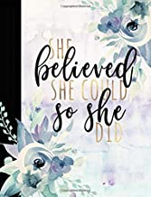"""Composition Notebook College Ruled: She Believed She Could So She Did Cute Composition Notebook, Graduate Gifts For Her, Composition Notebooks For ... Notebooks, Graduation Gifts, 8.5"""" x 11"""""""