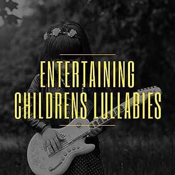 #Entertaining Childrens Lullabies