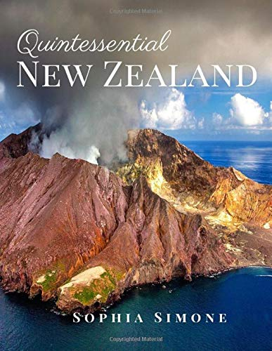 Quintessential New Zealand: A Beautiful Picture Book Photography Coffee Table Photobook Travel Tour Guide Book with Photos of the Spectacular Country and its Cities within Oceania.
