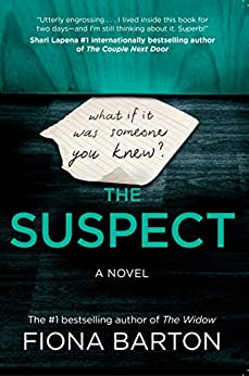 The Suspect: INSTANT NATIONAL BESTSELLER by [Fiona Barton]