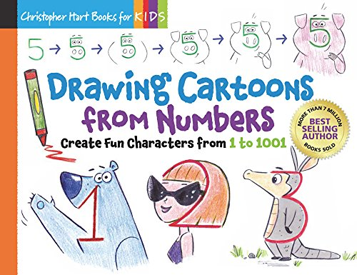 Drawing Cartoons from Numbers: Create Fun Characters from 1 to 1001 (Volume 4) (Drawing Shape by Shape)