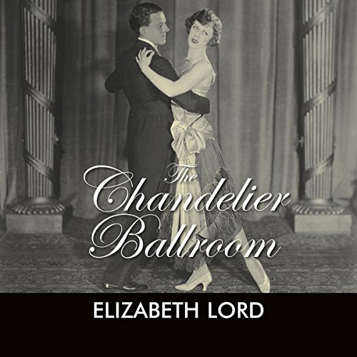 The Chandelier Ballroom audiobook cover art